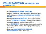 policy pathways in schools and communities