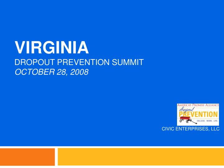 virginia dropout prevention summit october 28 2008 n.
