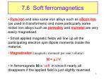 7 6 soft ferromagnetics