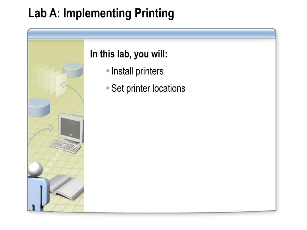 Lab A: Implementing Printing