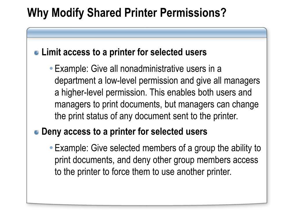 Why Modify Shared Printer Permissions?