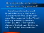 how effectively are the basic necessities of life guaranteed