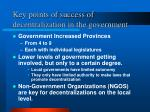 key points of success of decentralization in the government