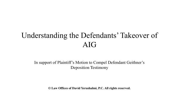 understanding the defendants takeover of aig n.