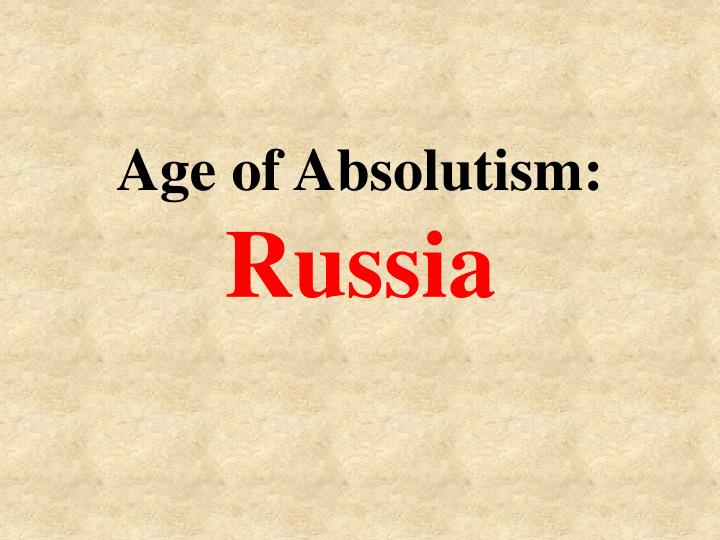 age of absolutism russia n.