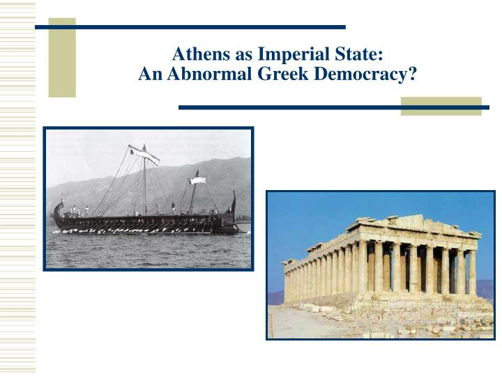 Athens as Imperial State: