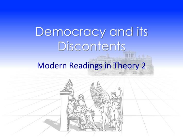 democracy and its discontents n.
