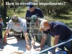 how to overcome impediments