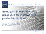 innovation in manufacturing processes for metalworking production facilities