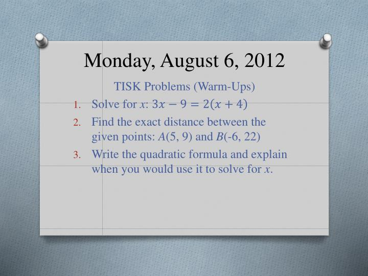 monday august 6 2012 n.