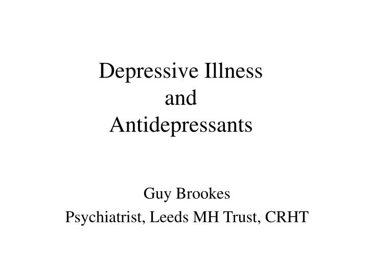 depressive illness and antidepressants n.