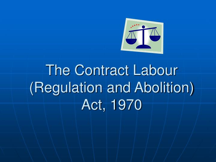 the contract labour regulation and abolition act 1970 n.