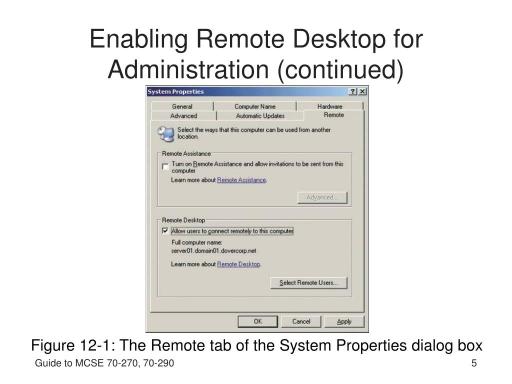 Enabling Remote Desktop for Administration (continued)