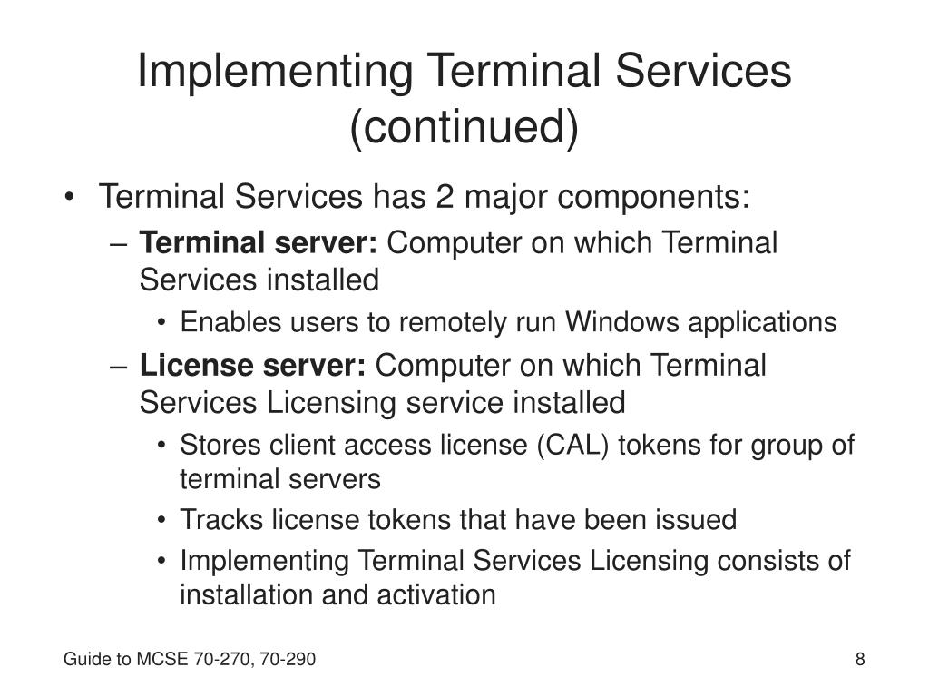 Implementing Terminal Services (continued)