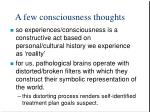 a few consciousness thoughts2