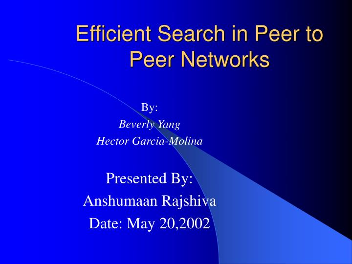 efficient search in peer to peer networks n.