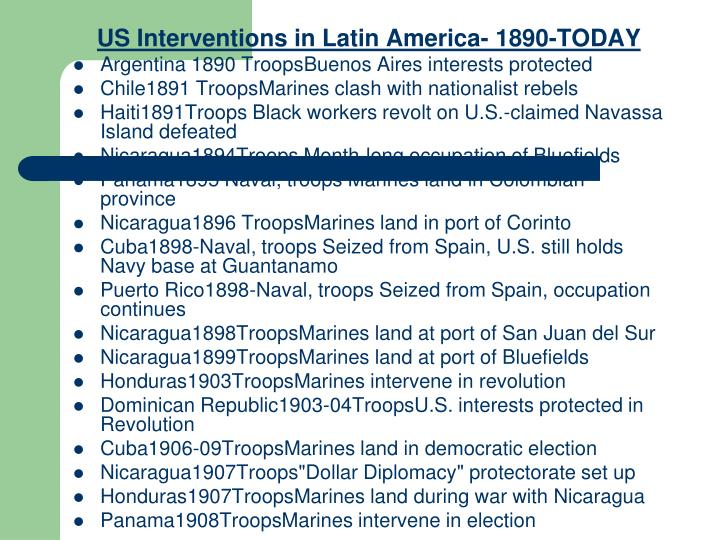 US Interventions in Latin America- 1890-TODAY