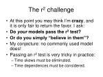 the r 2 challenge