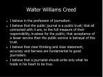 walter williams creed