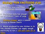 biology fun factoids 10