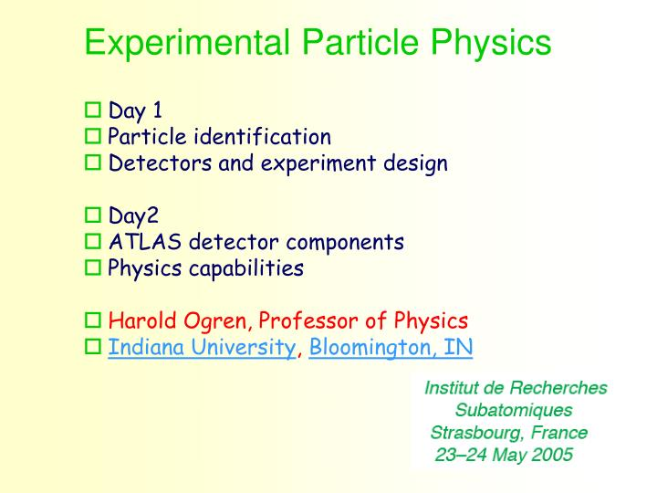 experimental particle physics n.