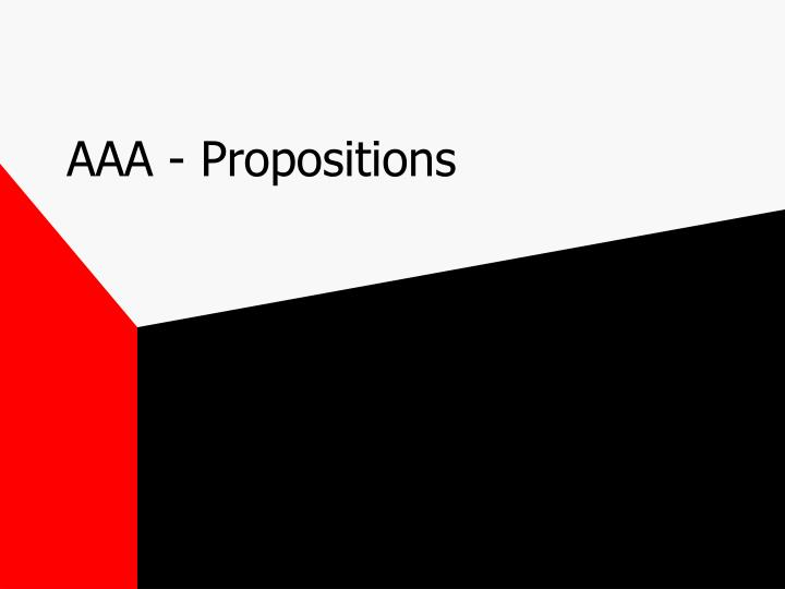 aaa propositions n.