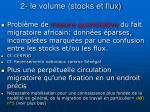2 le volume stocks et flux