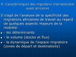 a caract ristiques des migrations internationales ouest africaines1