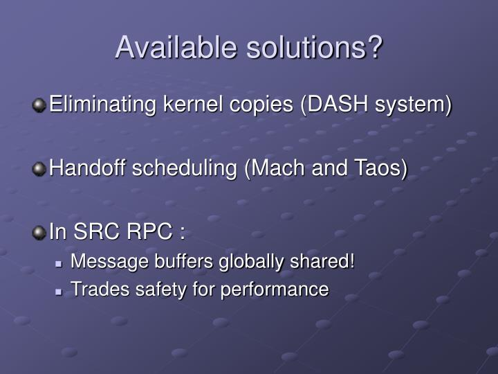 Available solutions?
