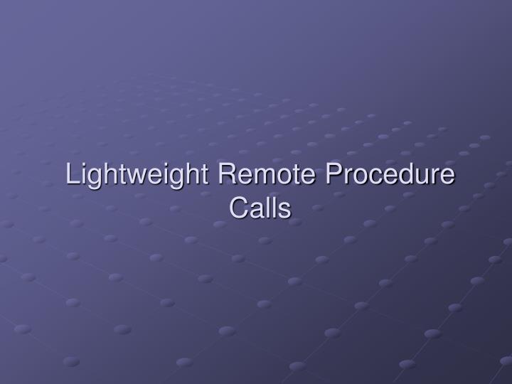 Lightweight Remote Procedure Calls
