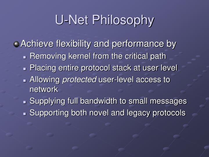 U-Net Philosophy