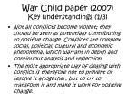 war child paper 2007 key understandings 1 3