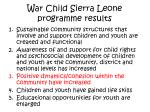 war child sierra leone programme results