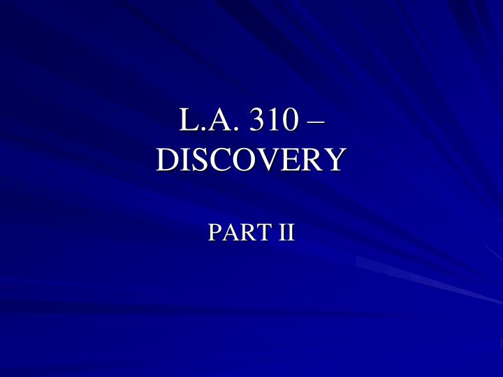 l a 310 discovery n.