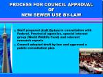 process for council approval of new sewer use by law