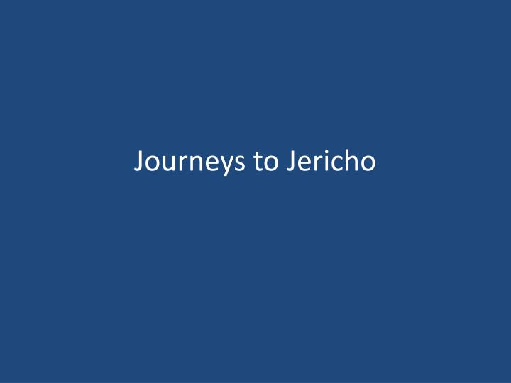 journeys to jericho n.