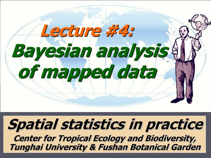 lecture 4 bayesian analysis of mapped data n.