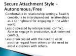 secure attachment style autonomous free