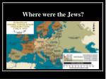 where were the jews