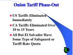 onion tariff phase out
