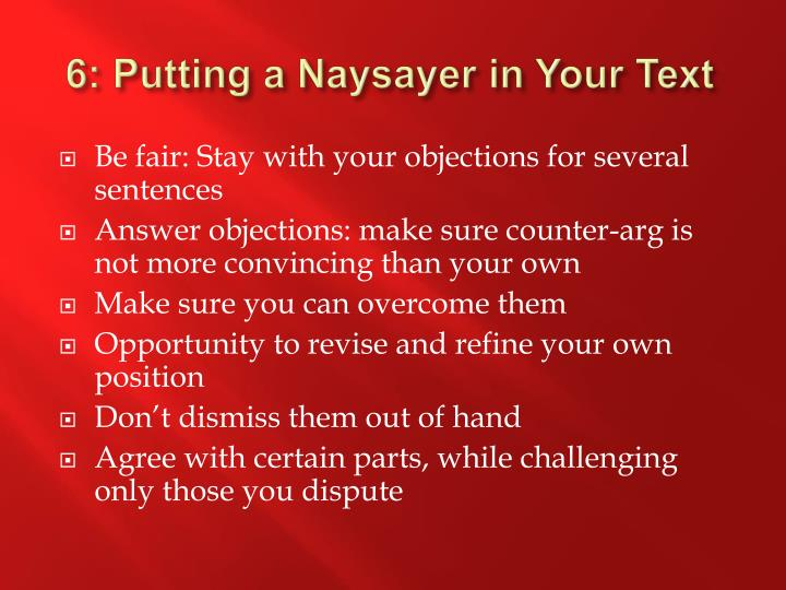 6: Putting a Naysayer in Your Text