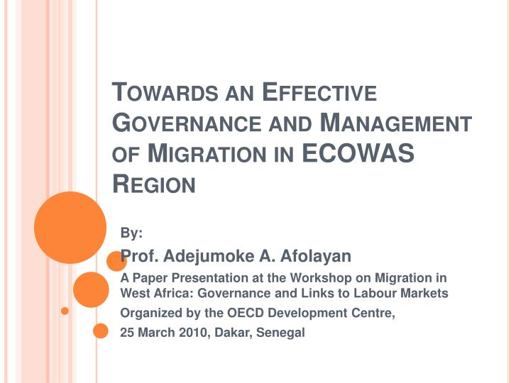 towards an effective governance and management of migration in ecowas region n.