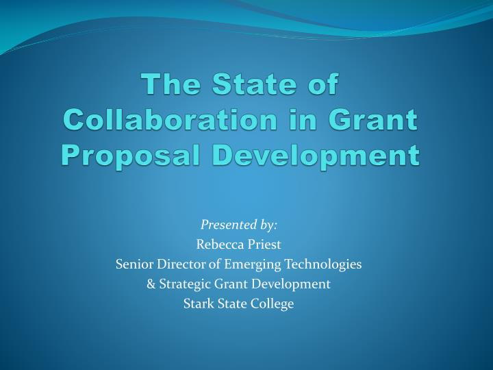 the state of collaboration in grant proposal development n.