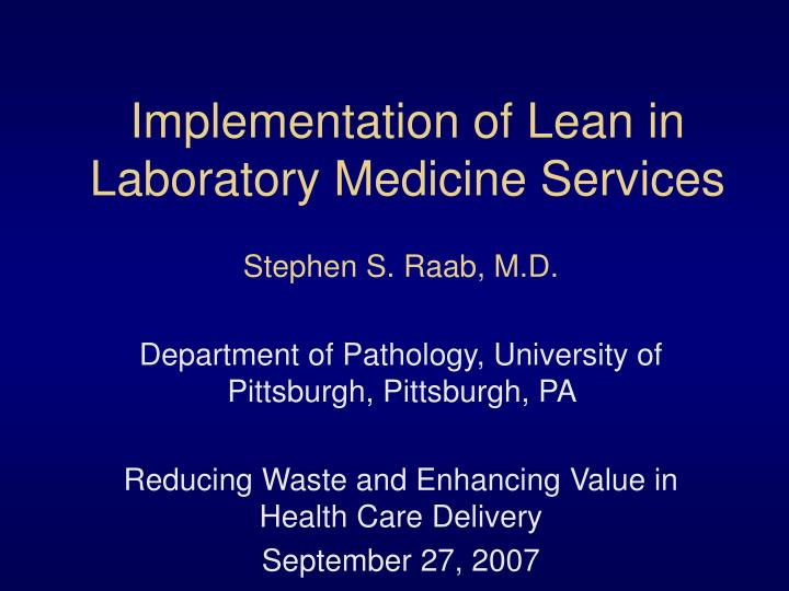 implementation of lean in laboratory medicine services n.