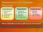 maintenance and disaster recovery