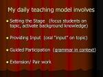 my daily teaching model involves