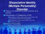 dissociative identity multiple personality disorder