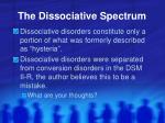 the dissociative spectrum