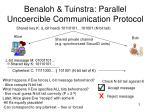 benaloh tuinstra parallel uncoercible communication protocol