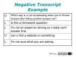 negative transcript example